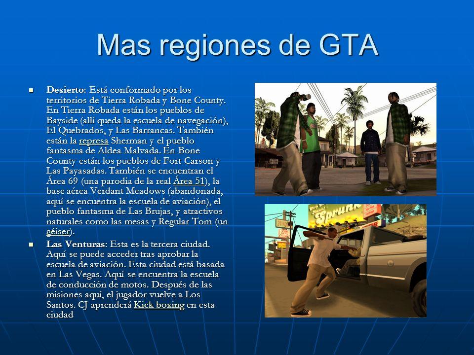 Mas regiones de GTA Desierto: Está conformado por los territorios de Tierra Robada y Bone County. En Tierra Robada están los pueblos de Bayside (allí