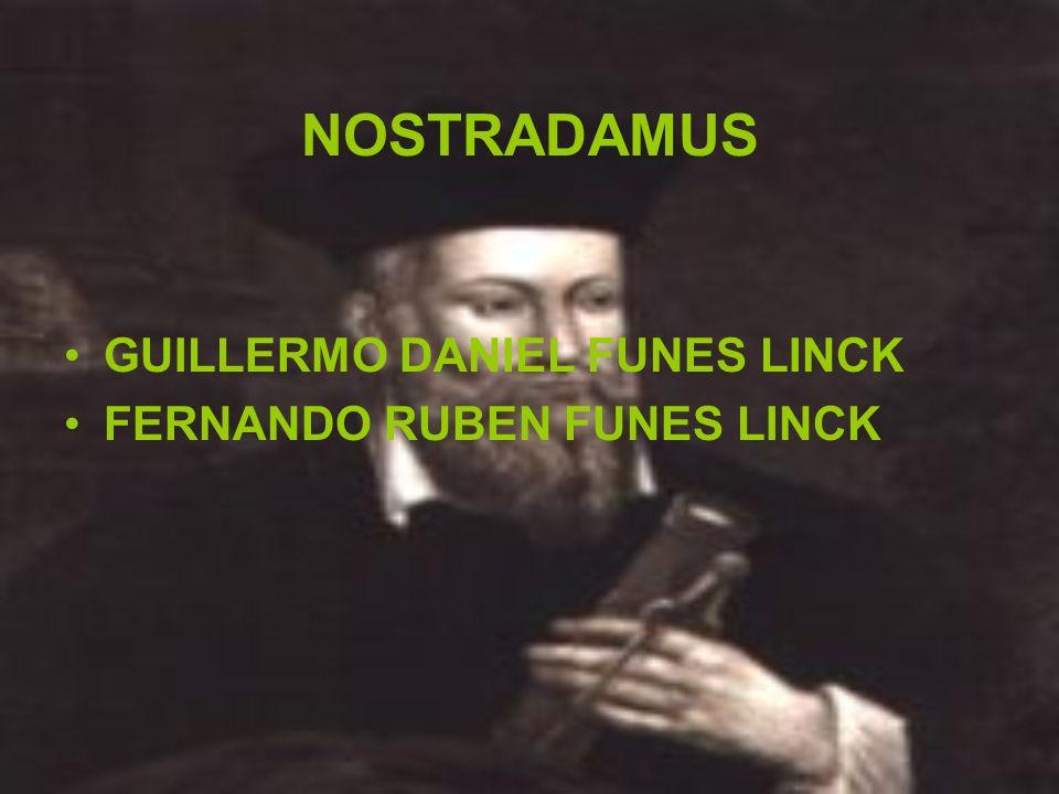 NOSTRADAMUS GUILLERMO DANIEL FUNES LINCK FERNANDO RUBEN FUNES LINCK