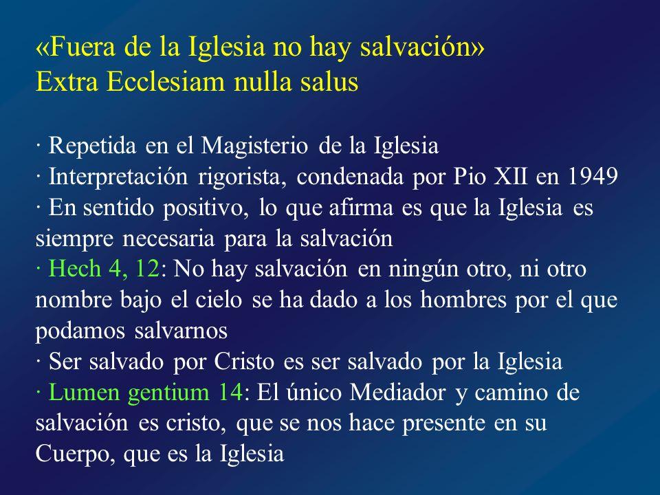 Grados de pertenencia a la Iglesia Lumen gentium: Todos los hombres están llamados a esta unidad católica del Pueblo de Dios…A ella están incorporados o se ordenan de diversos modos los fieles católicos, los demás creyentes en Cristo, y también todos los hombres en general, llamados a la salvación por la gracia de Dios
