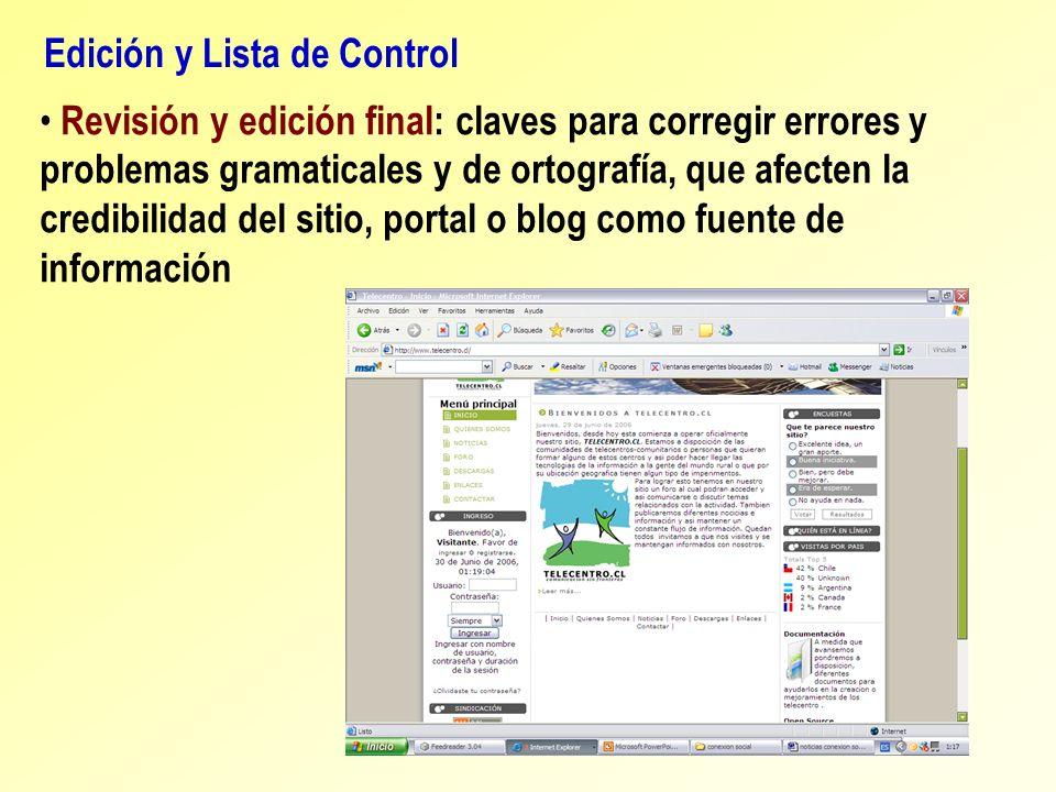 Edición y Lista de Control Revisión y edición final: claves para corregir errores y problemas gramaticales y de ortografía, que afecten la credibilida
