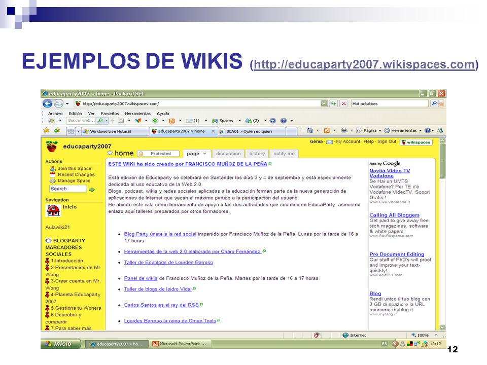 12 EJEMPLOS DE WIKIS (http://educaparty2007.wikispaces.com)http://educaparty2007.wikispaces.com