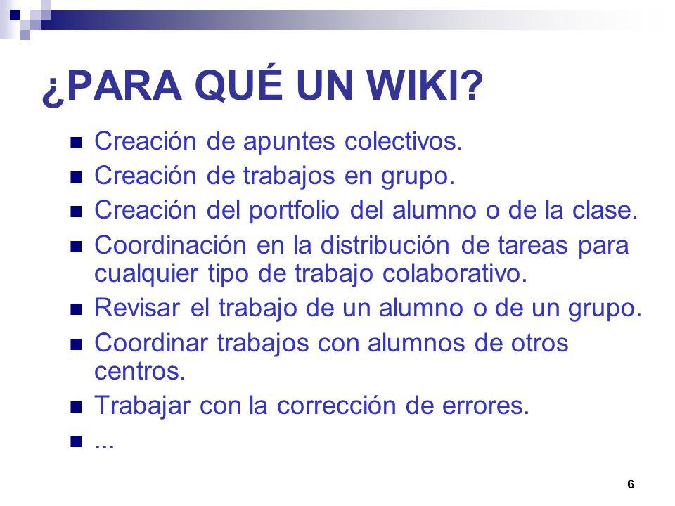 17 CREAR UN WIKI EN WIKISPACES Antes de crear el wiki hay que pensar en: La temática.
