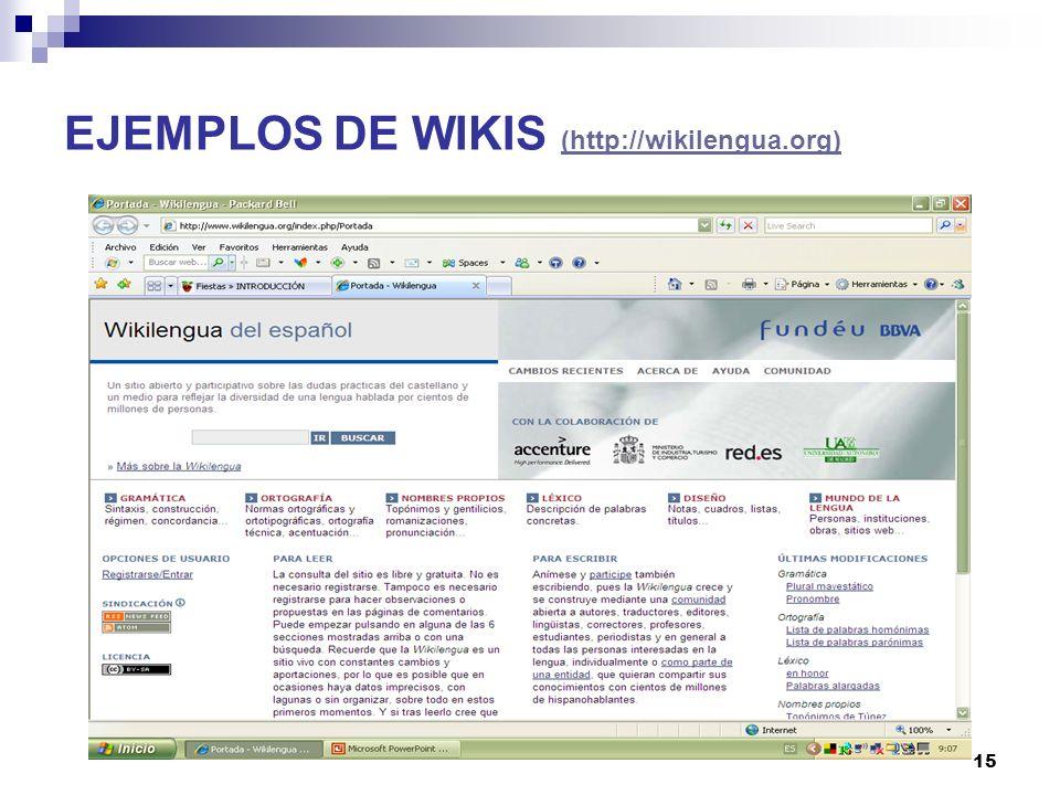 16 EJEMPLOS DE WIKIS (ELE) http://00a02.wikispaces.com http://00a02.wikispaces.com