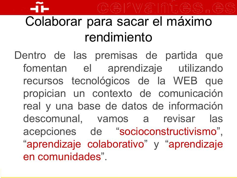 Dentro de las premisas de partida que fomentan el aprendizaje utilizando recursos tecnológicos de la WEB que propician un contexto de comunicación rea