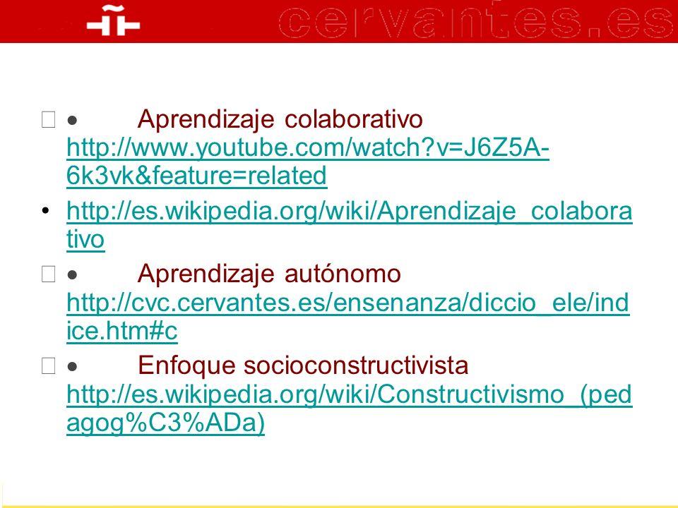 Aprendizaje colaborativo http://www.youtube.com/watch?v=J6Z5A- 6k3vk&feature=related http://www.youtube.com/watch?v=J6Z5A- 6k3vk&feature=related http: