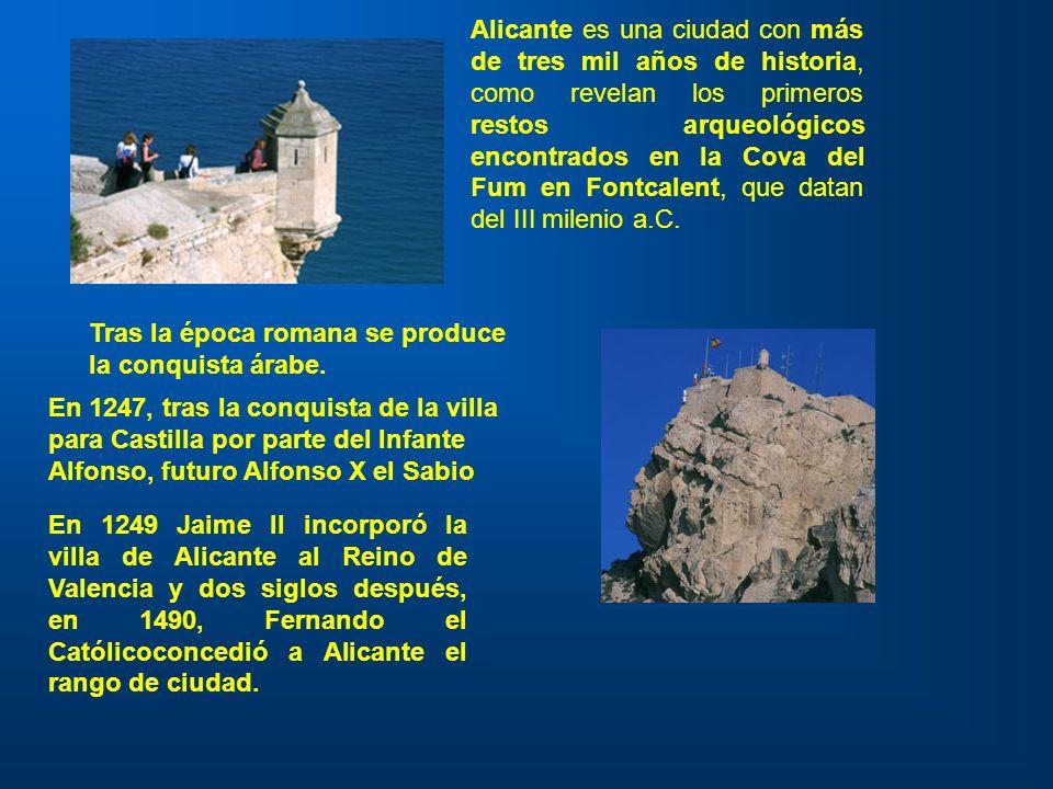 Alicante es una ciudad con más de tres mil años de historia, como revelan los primeros restos arqueológicos encontrados en la Cova del Fum en Fontcale