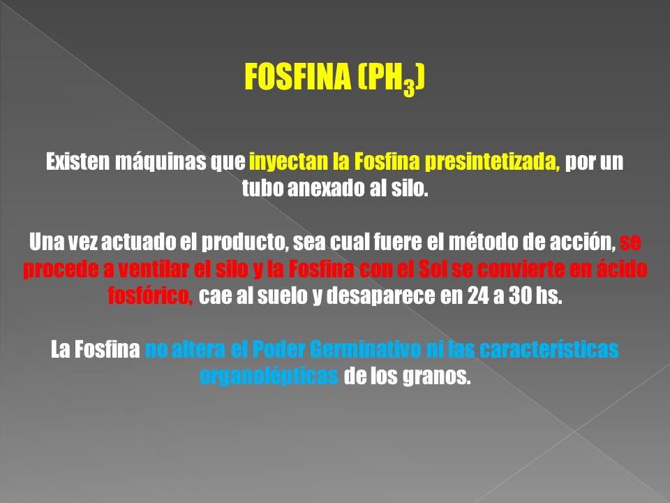 FOSFINA (PH 3 ) Existen máquinas que inyectan la Fosfina presintetizada, por un tubo anexado al silo. Una vez actuado el producto, sea cual fuere el m