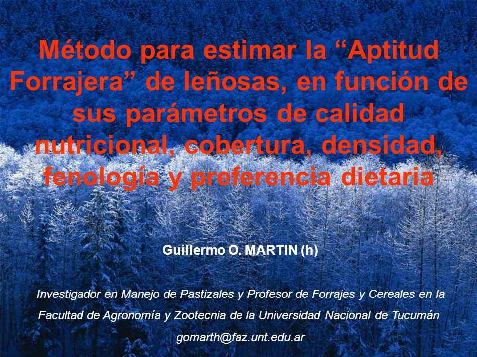 Método para estimar la Aptitud Forrajera de leñosas, en función de sus parámetros de calidad nutricional, cobertura, densidad, fenología y preferencia