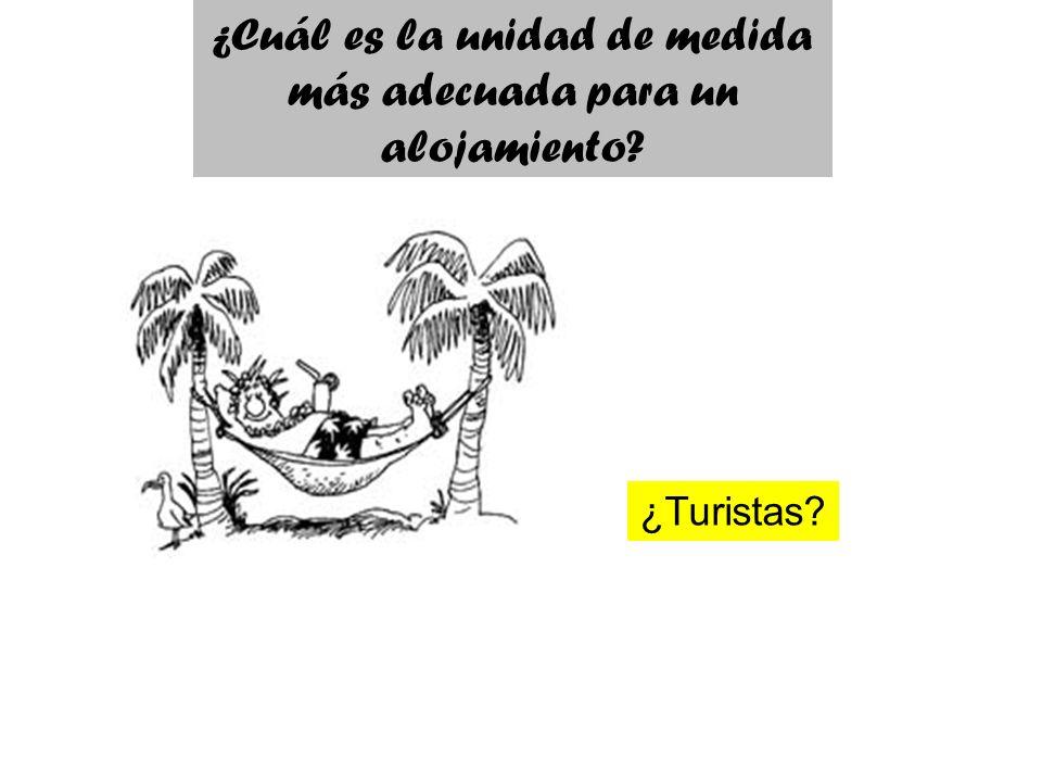 ¿Turistas