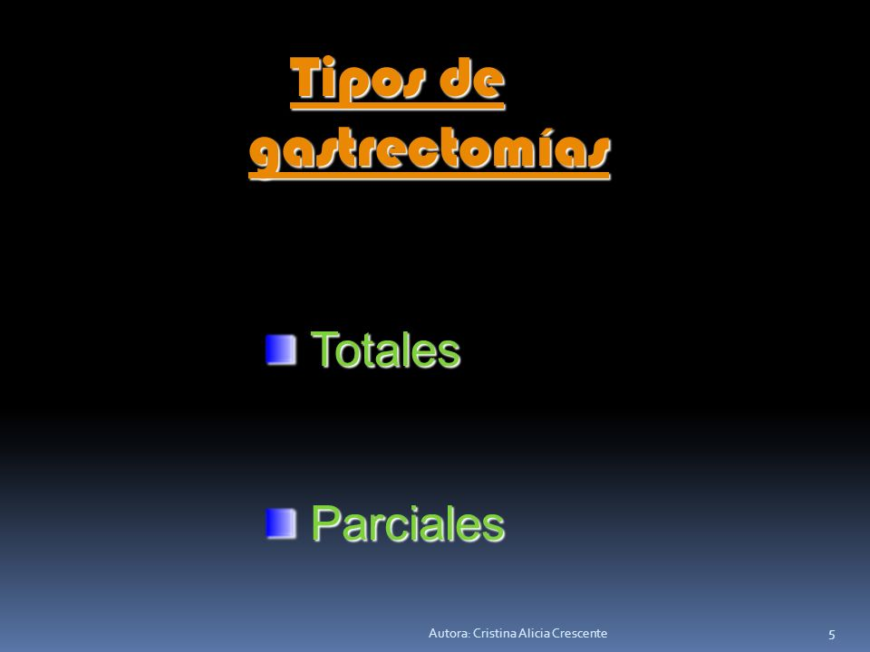 Autora: Cristina Alicia Crescente 4 Vías de abordaje Vías de abordaje Laparotómica. Laparotómica. Laparoscópica Laparoscópica