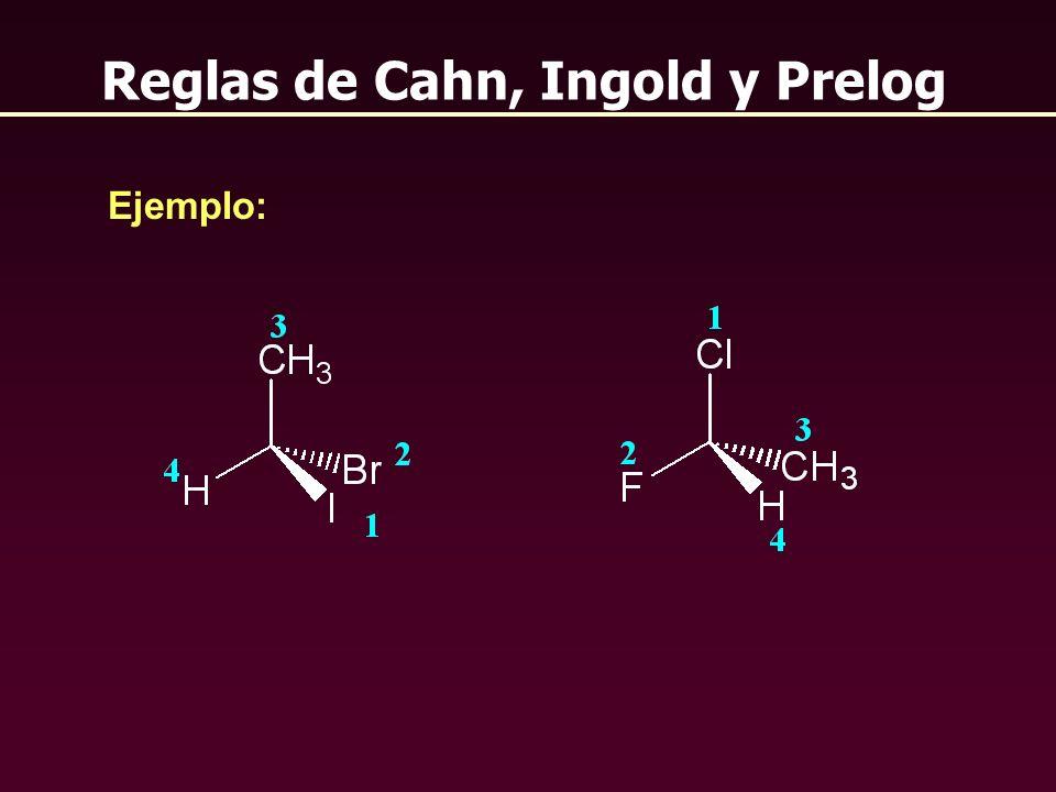 Reglas de Cahn, Ingold y Prelog Ejemplo: