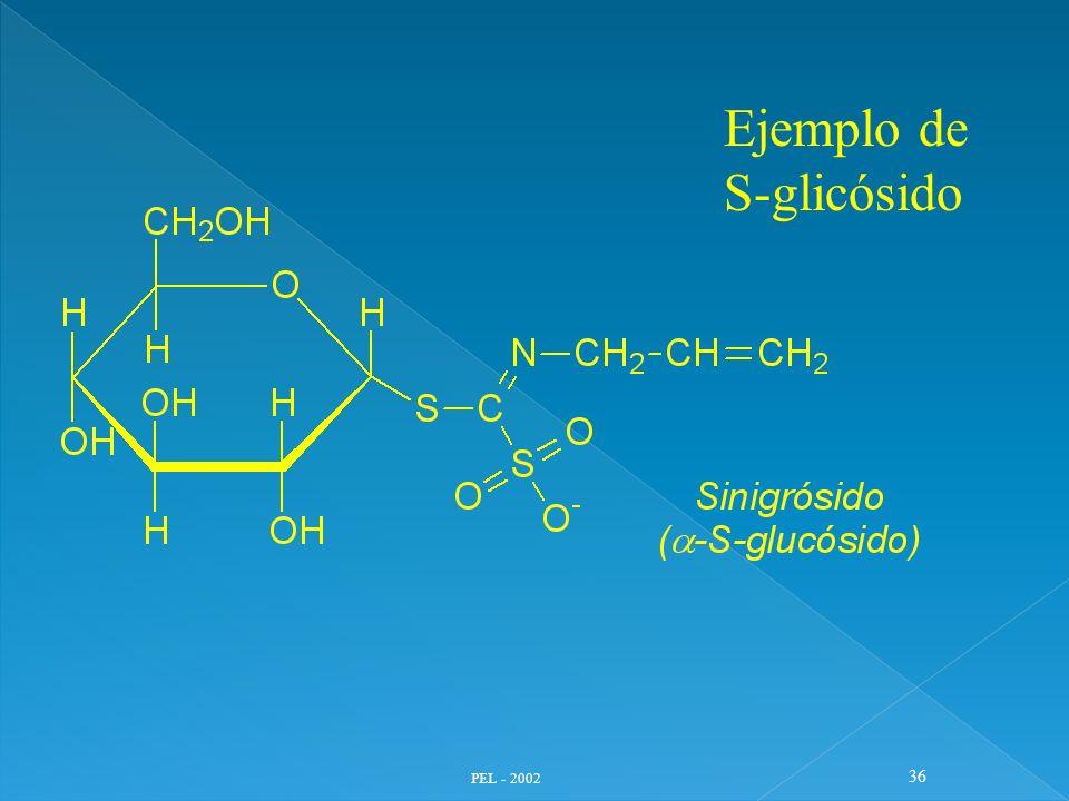 PEL - 2002 36 Ejemplo de S-glicósido