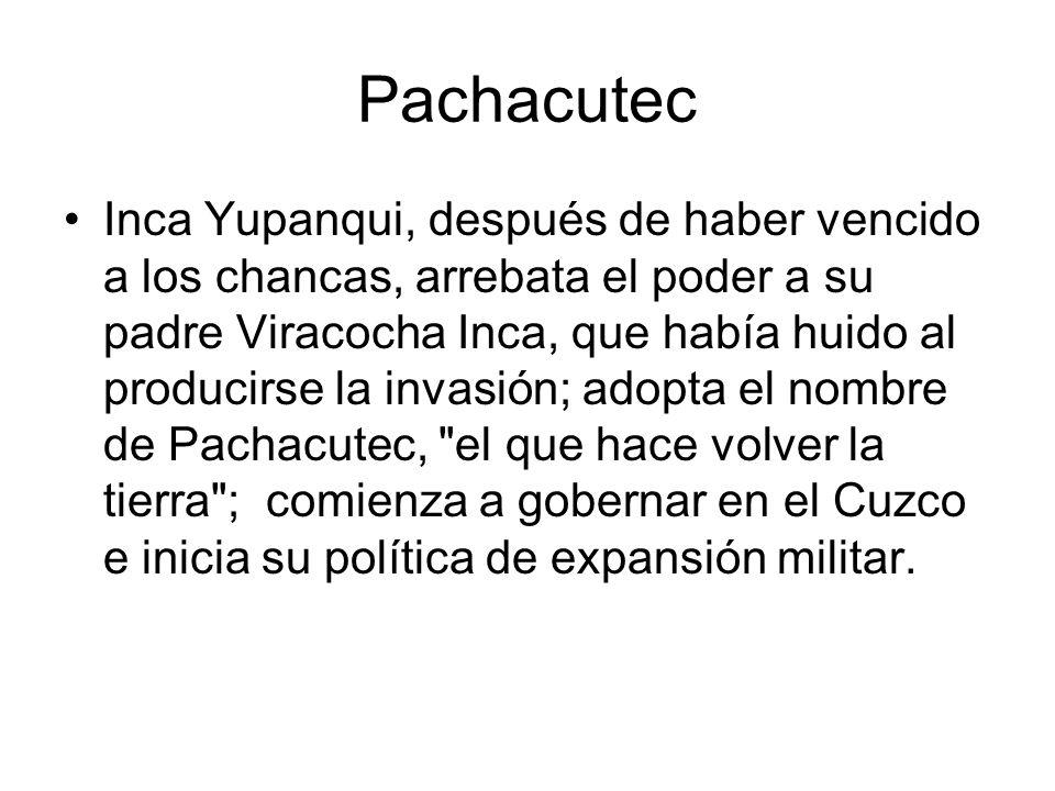 Pachacutec Inca Yupanqui, después de haber vencido a los chancas, arrebata el poder a su padre Viracocha Inca, que había huido al producirse la invasi