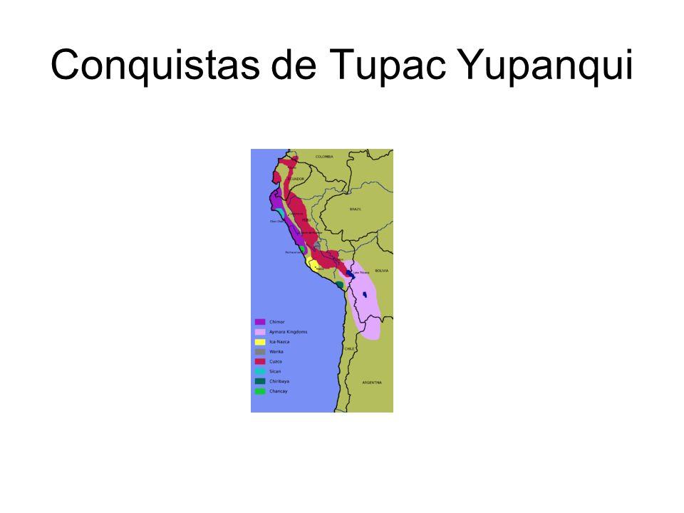 Conquistas de Tupac Yupanqui