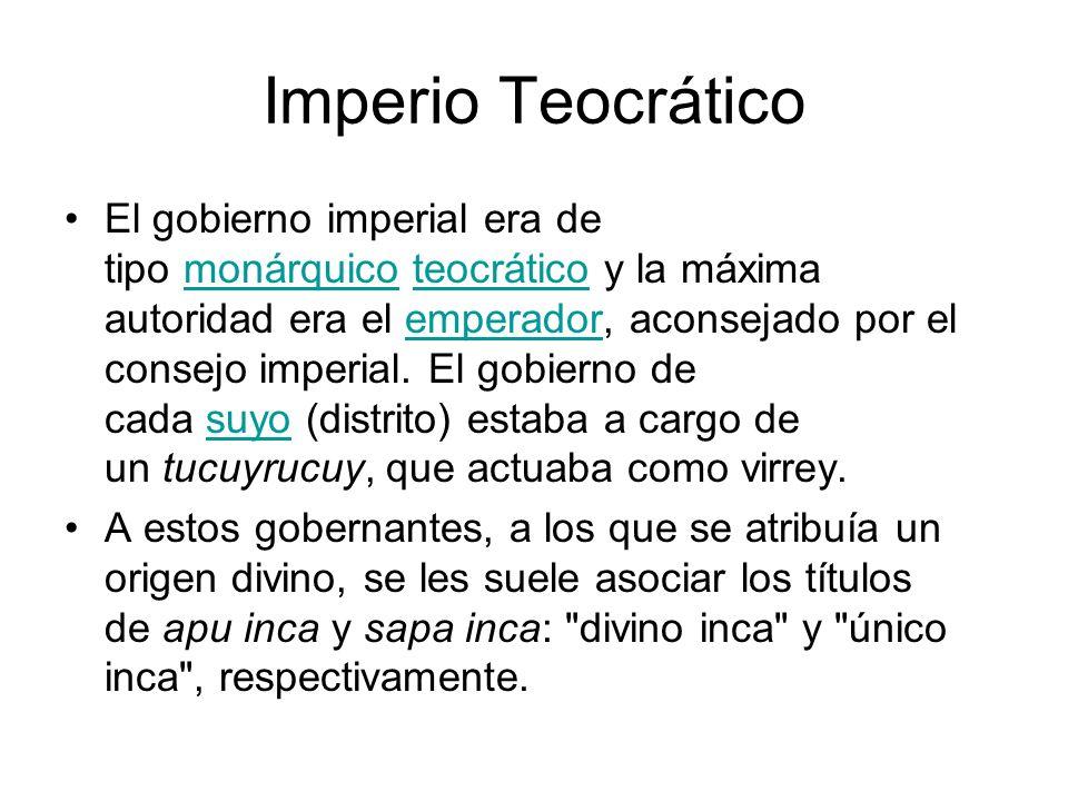 Imperio Teocrático El gobierno imperial era de tipo monárquico teocrático y la máxima autoridad era el emperador, aconsejado por el consejo imperial.