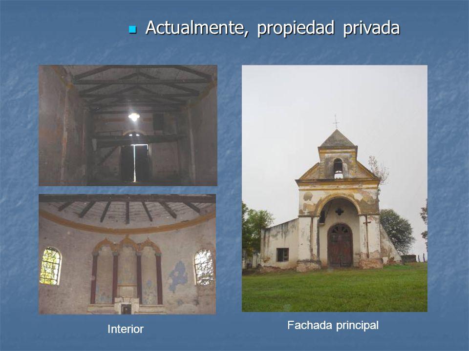 Actualmente, propiedad privada Actualmente, propiedad privada Interior Fachada principal