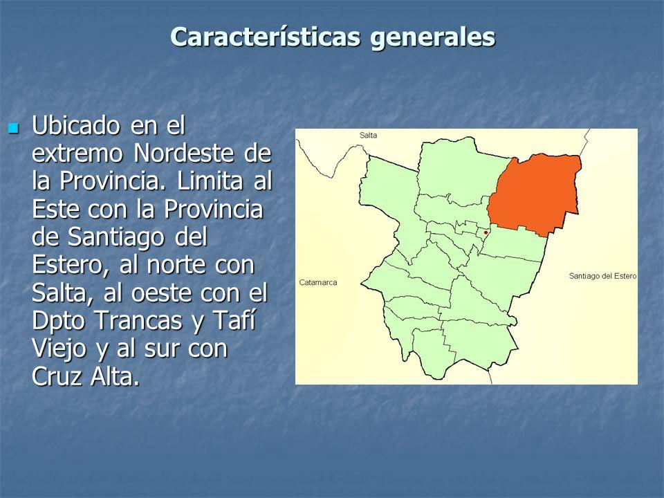 Características generales Ubicado en el extremo Nordeste de la Provincia. Limita al Este con la Provincia de Santiago del Estero, al norte con Salta,