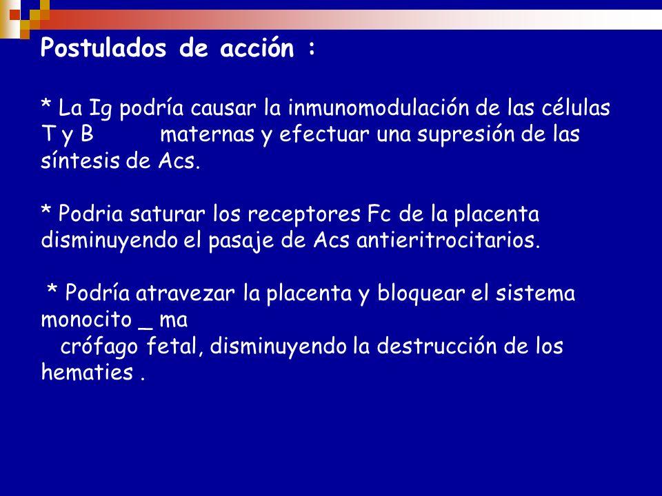 T T O de la mujer aloinmunizada PLASMAFÉRESIS ( pueden ser removidos hasta un 75 % de alo Acs pero tienden a rebotar ) ADMINISTRACIÓN DE GAMMA GLOBULI