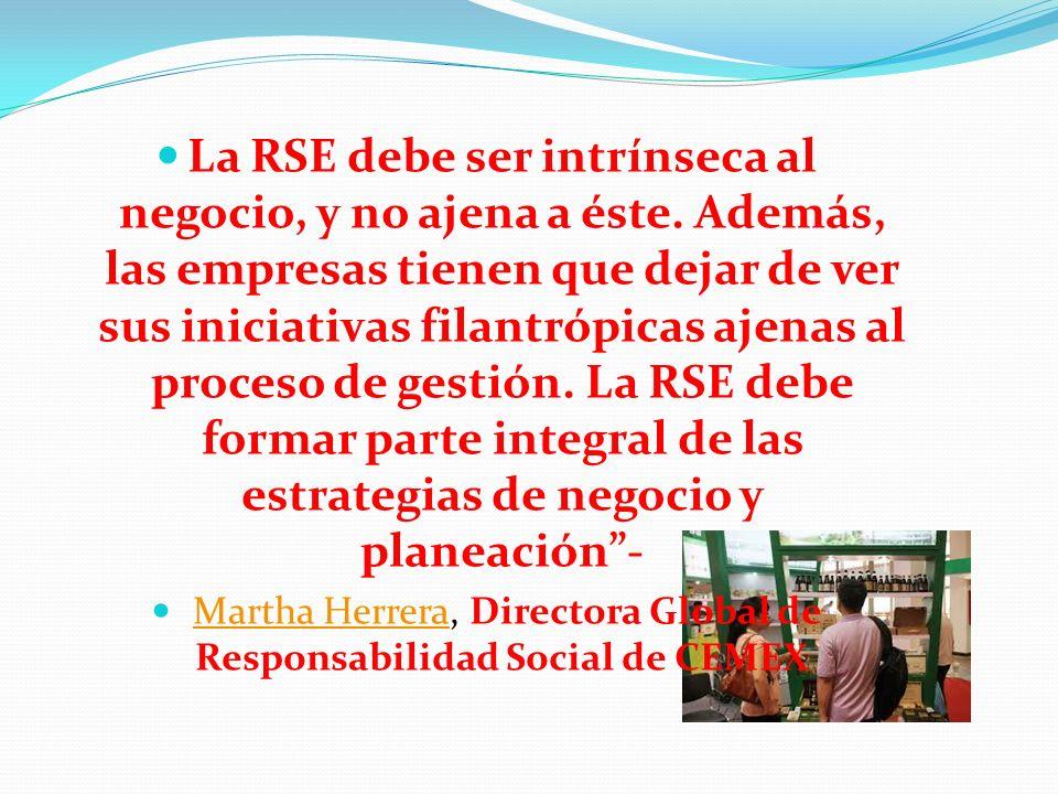 La RSE debe ser intrínseca al negocio, y no ajena a éste. Además, las empresas tienen que dejar de ver sus iniciativas filantrópicas ajenas al proceso
