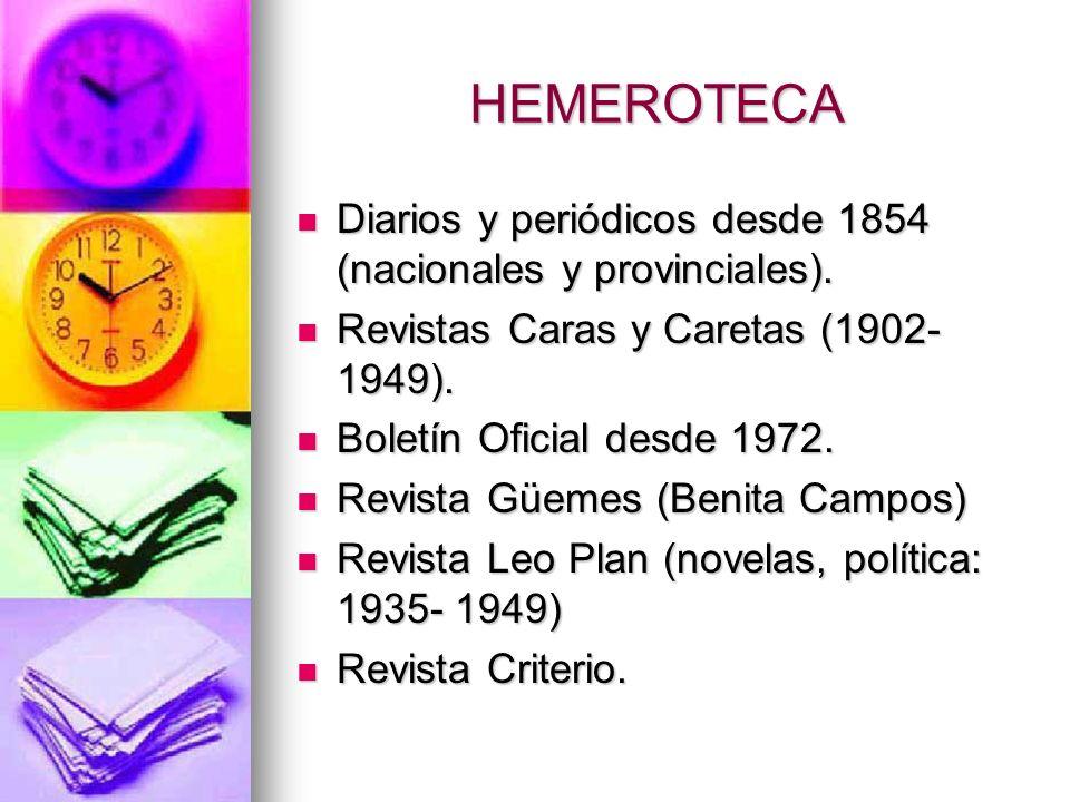 HEMEROTECA Diarios y periódicos desde 1854 (nacionales y provinciales).