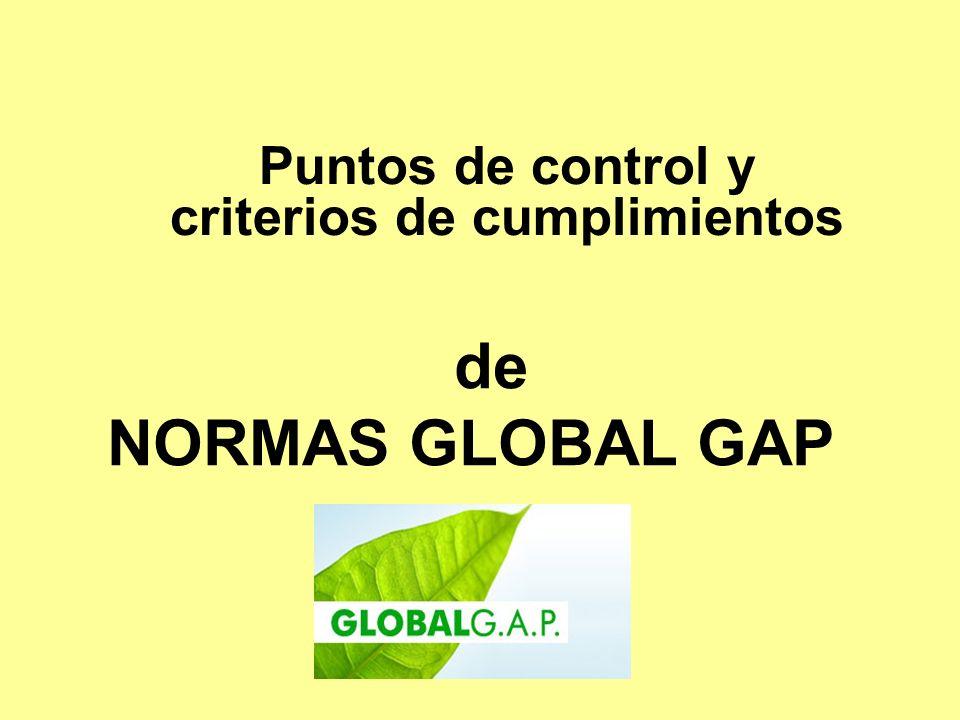de NORMAS GLOBAL GAP Puntos de control y criterios de cumplimientos