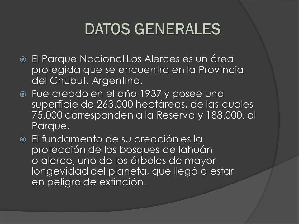 DATOS GENERALES El Parque Nacional Los Alerces es un área protegida que se encuentra en la Provincia del Chubut, Argentina. El Parque Nacional Los Ale