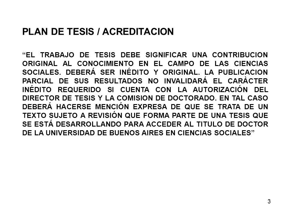 3 EL TRABAJO DE TESIS DEBE SIGNIFICAR UNA CONTRIBUCION ORIGINAL AL CONOCIMIENTO EN EL CAMPO DE LAS CIENCIAS SOCIALES. DEBERÁ SER INÉDITO Y ORIGINAL. L