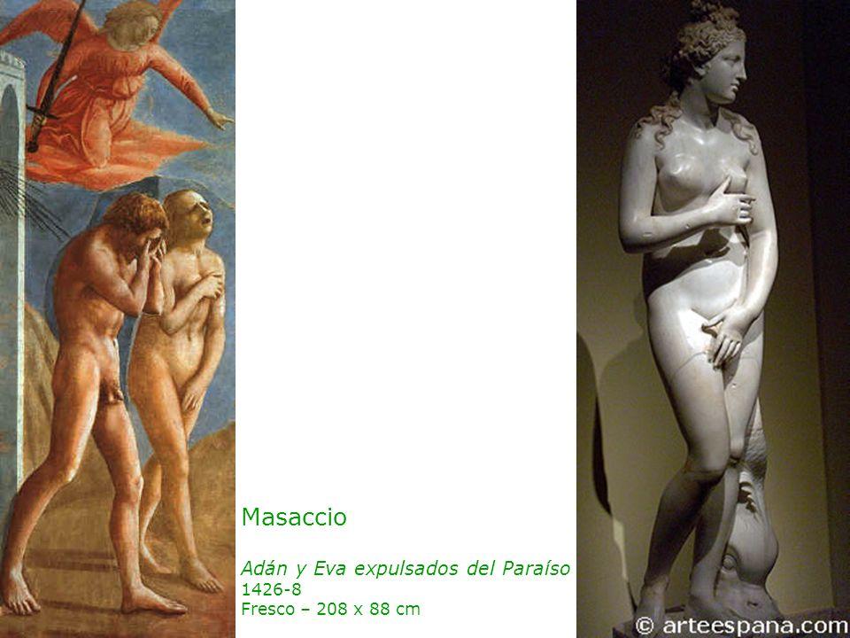 Masaccio Adán y Eva expulsados del Paraíso 1426-8 Fresco – 208 x 88 cm