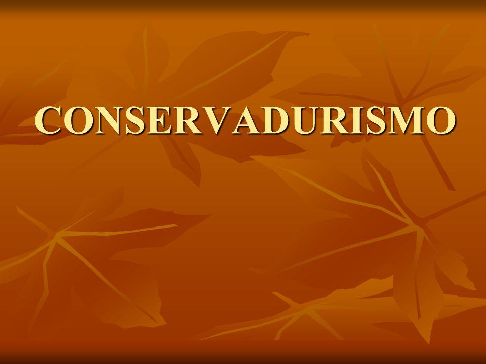 CONSERVADURISMO En política, se denomina conservadurismo a aquellas opiniones y posicionamientos, generalmente de centro-derecha y derecha, que favorecen tradiciones y que son adversos a los cambios bruscos o radicales.