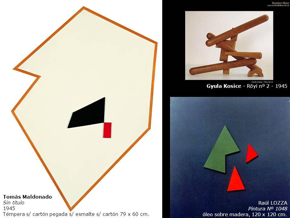 Tomás Maldonado Sin título 1945 Témpera s/ cartón pegada s/ esmalte s/ cartón 79 x 60 cm. Gyula Kosice - Röyi nº 2 - 1945 Raúl LOZZA Pintura Nº 1048 ó
