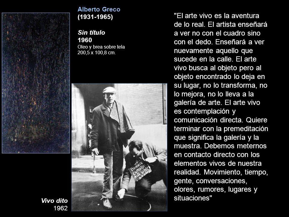 Alberto Greco (1931-1965) Sin título 1960 Oleo y brea sobre tela 200,5 x 100,8 cm. Vivo dito 1962