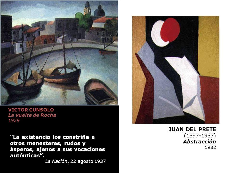 VICTOR CUNSOLO La vuelta de Rocha 1929 GUILLERMO FACIO HEBECQUER Serie El infierno: Astillero Grabado 0,27 x 0,33 JUAN DEL PRETE (1897-1987) Abstracci