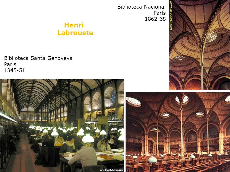 Biblioteca Nacional París 1862-68 Biblioteca Santa Genoveva París 1845-51 Henri Labrouste