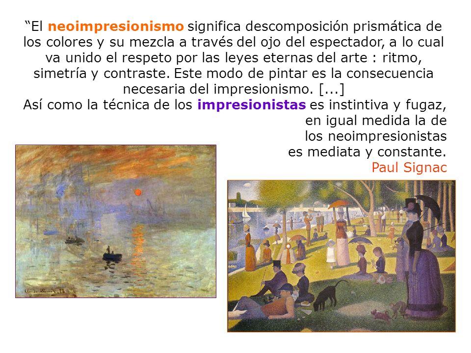 Tercera clase El neoimpresionismo significa descomposición prismática de los colores y su mezcla a través del ojo del espectador, a lo cual va unido e