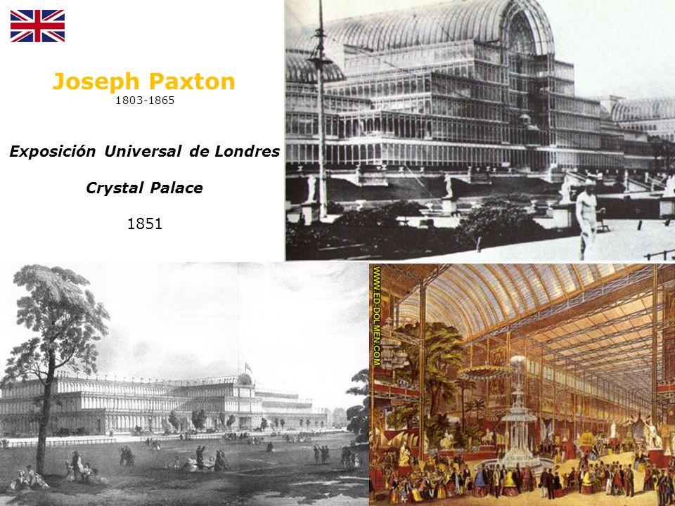 Joseph Paxton 1803-1865 Exposición Universal de Londres Crystal Palace 1851