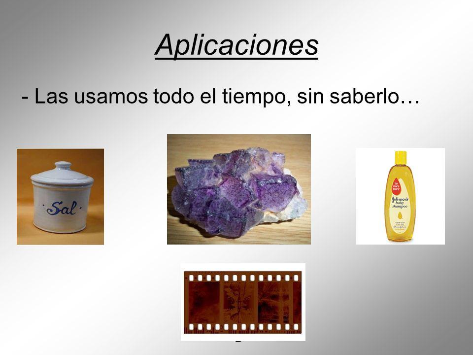 AgBr o AgCl NaCl SeS Aplicaciones - Las usamos todo el tiempo, sin saberlo… CaF 2