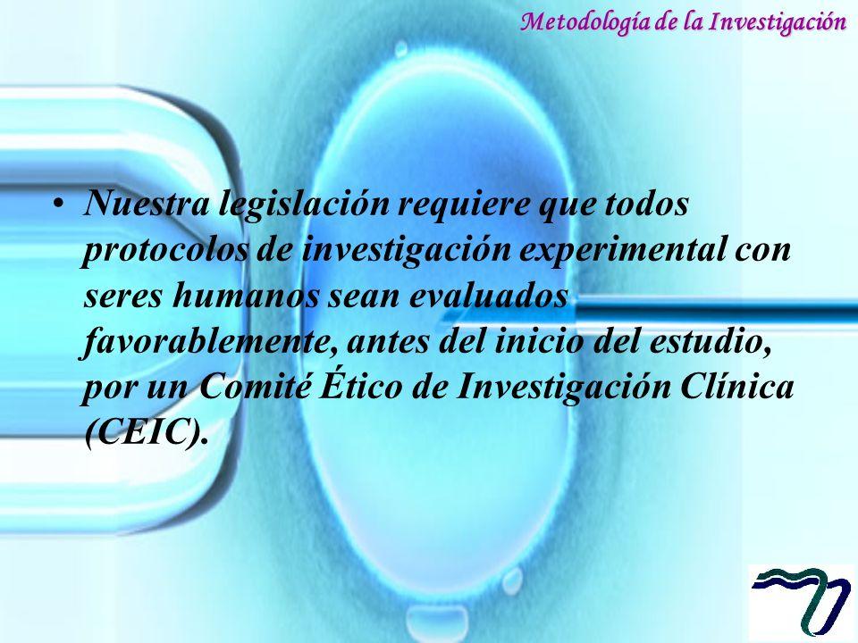 Nuestra legislación requiere que todos protocolos de investigación experimental con seres humanos sean evaluados favorablemente, antes del inicio del