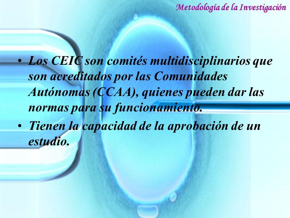 Los CEIC son comités multidisciplinarios que son acreditados por las Comunidades Autónomas (CCAA), quienes pueden dar las normas para su funcionamient