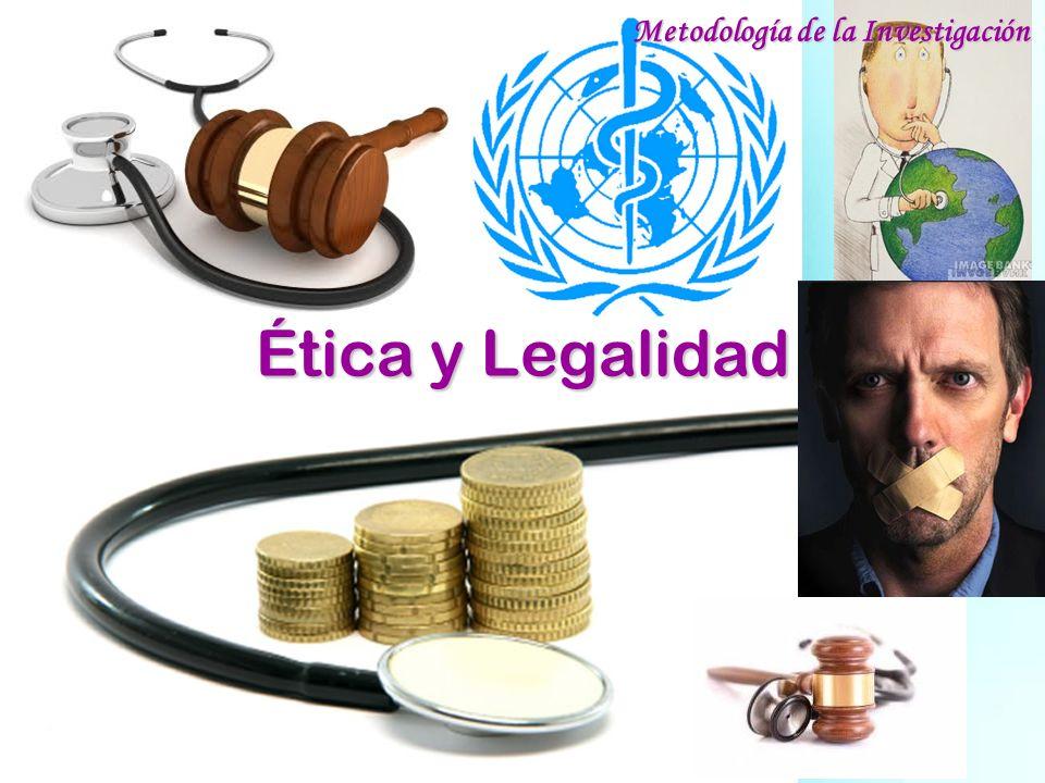 Ética y Legalidad Metodología de la Investigación