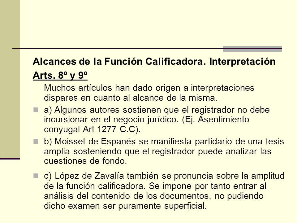Alcances de la Función Calificadora. Interpretación Arts. 8º y 9º Muchos artículos han dado origen a interpretaciones dispares en cuanto al alcance de