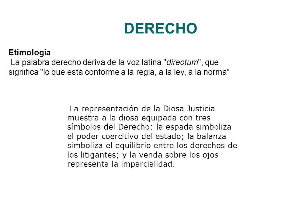 DERECHO La representación de la Diosa Justicia muestra a la diosa equipada con tres símbolos del Derecho: la espada simboliza el poder coercitivo del