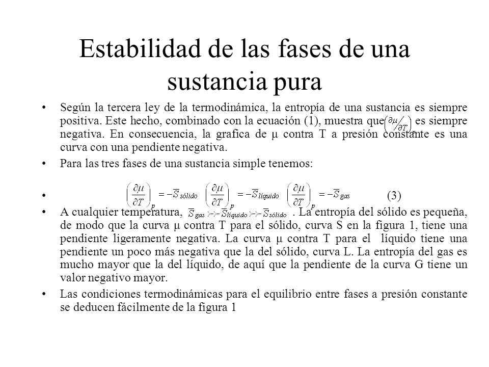 EQUILIBRIO LÍQUIDO-SÓLIDO La ec.Anterior no tiene validez en una transición sólido-líquido.