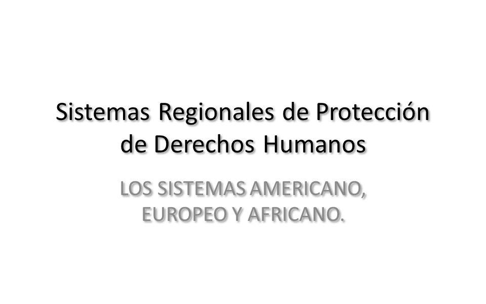 SISTEMA REGIONAL AMERICANO DE PROTECCIÓN: PRINCIPALES ÓRGANOS O.E.A.