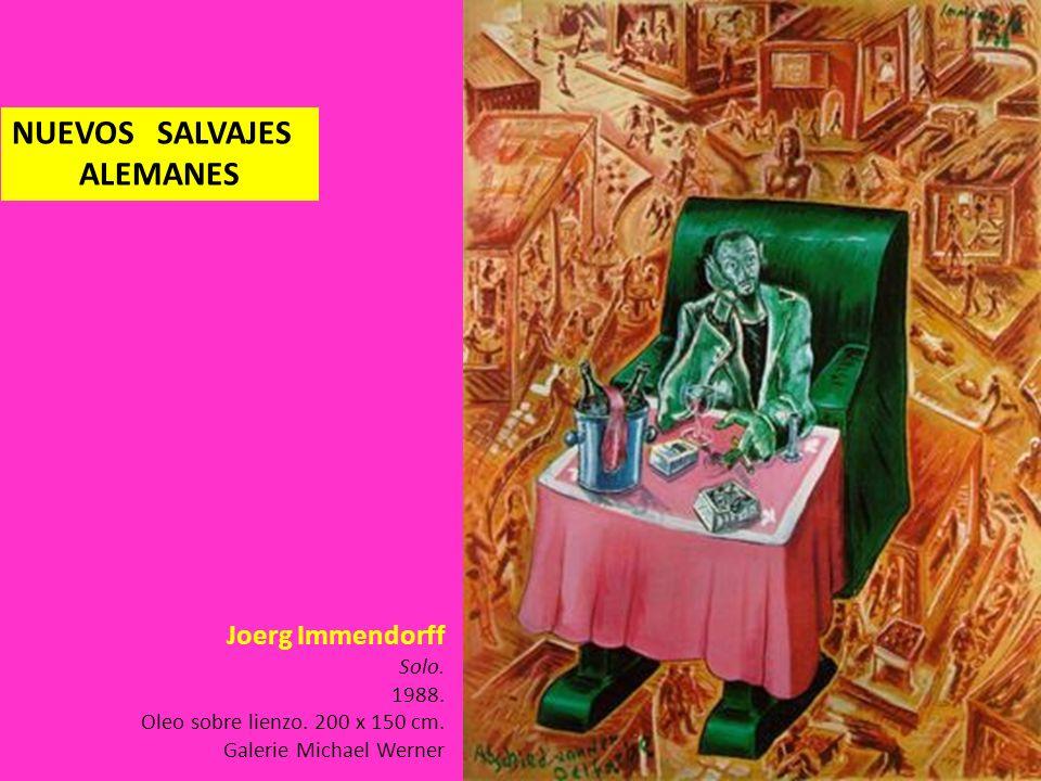 Joerg Immendorff Solo. 1988. Oleo sobre lienzo. 200 x 150 cm. Galerie Michael Werner NUEVOS SALVAJES ALEMANES