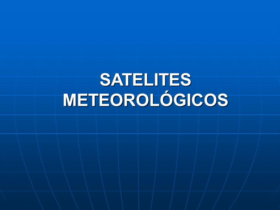 SATELITES METEOROLÓGICOS