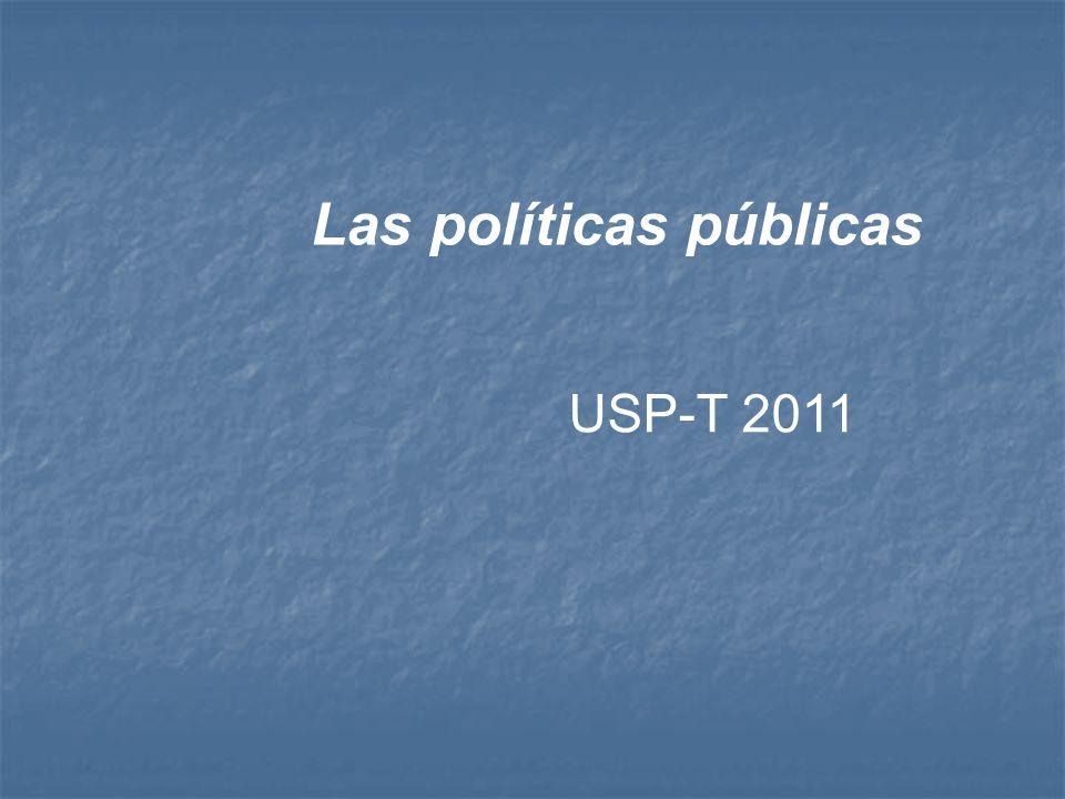 Las políticas públicas USP-T 2011