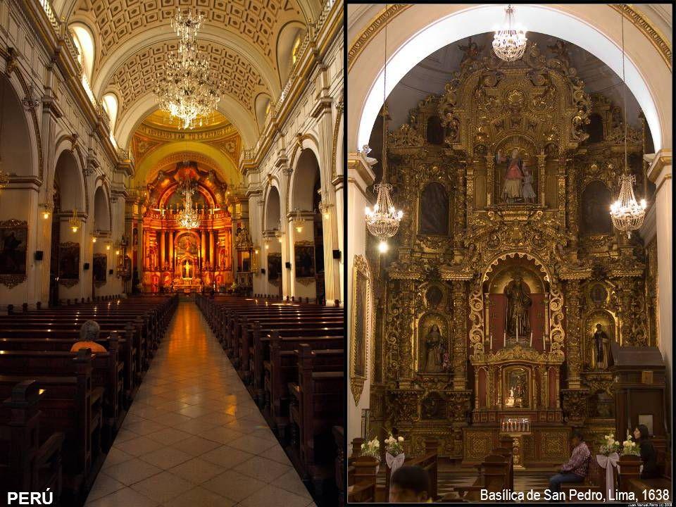 PERÚ Basílica de San Pedro, Lima, 1638 PERÚ