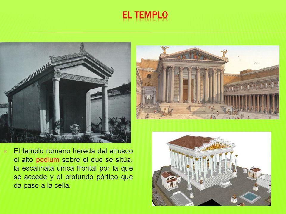 El templo romano hereda del etrusco el alto podium sobre el que se sitúa, la escalinata única frontal por la que se accede y el profundo pórtico que d