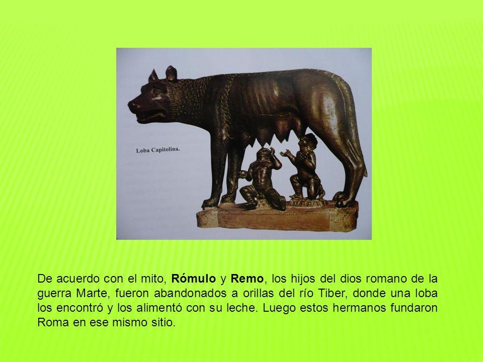 De acuerdo con el mito, Rómulo y Remo, los hijos del dios romano de la guerra Marte, fueron abandonados a orillas del río Tiber, donde una loba los en