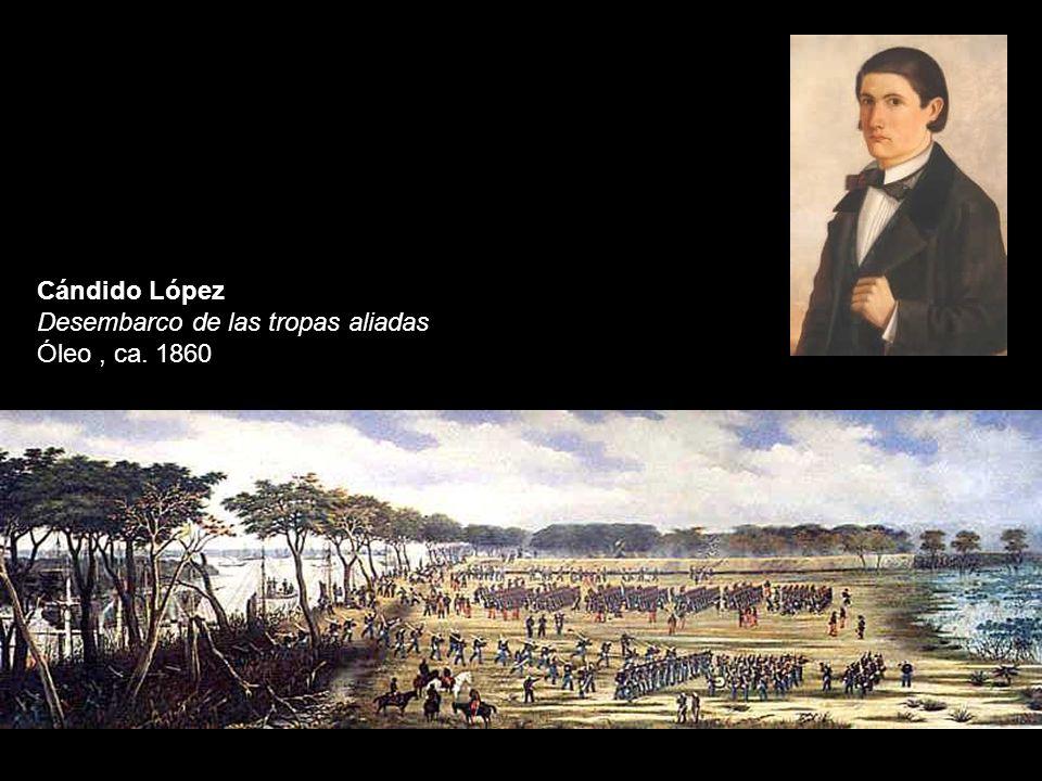 Cándido López Desembarco de las tropas aliadas Óleo, ca. 1860